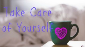 take care of yourselfpic