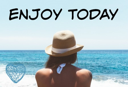 enjoytodaypic